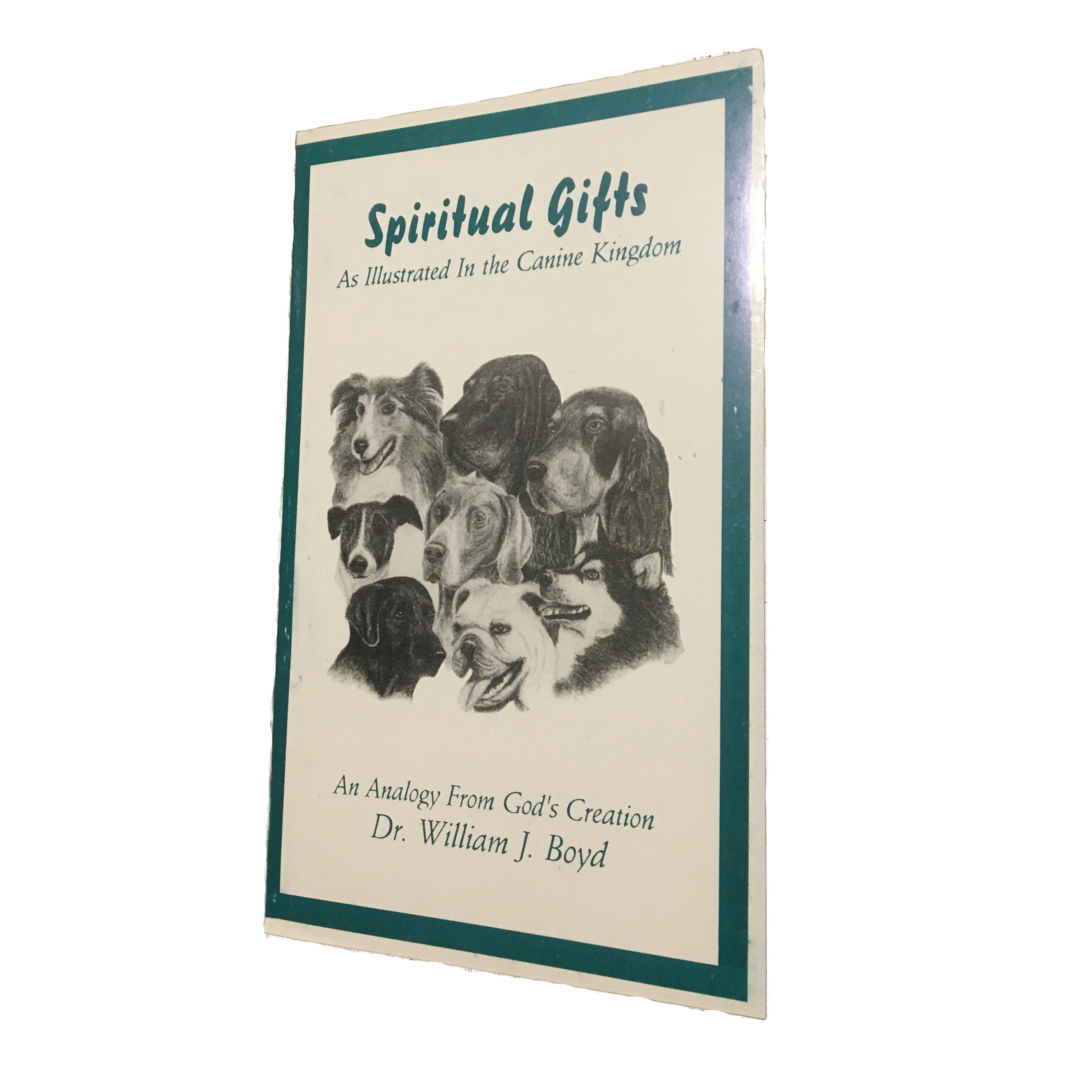 Spiritual Gifts, as Illustrated by the Canine Kingdom ...